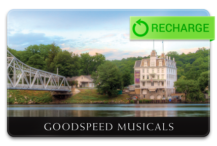 Recharge your Goodspeed Musicals Card