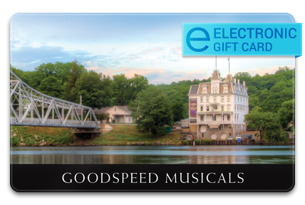 Goodspeed Musicals E-Gift Card