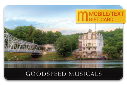 Goodspeed Musicals M-Gift Card